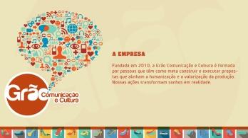 Cliente: Grão - Comunicação e Cultura. Produto: apresentação em PowerPoint